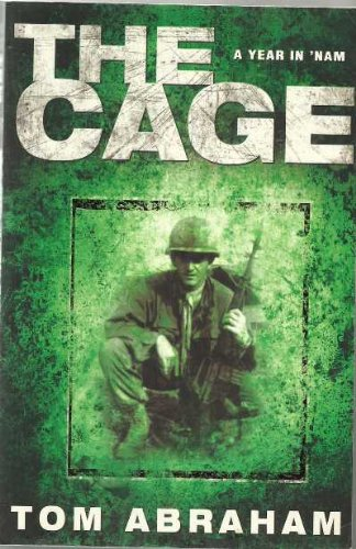 The Cage. A Year in 'Nam