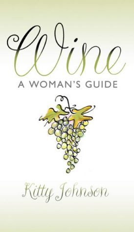 9780593049938: Wine: A Woman's Guide