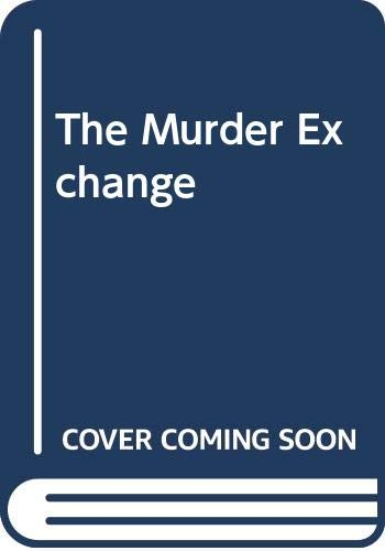 9780593050897: The Murder Exchange