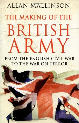 9780593051085: The Making Of The British Army
