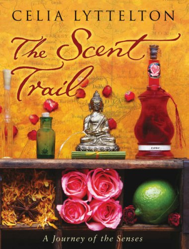 9780593051146: The Scent Trail: A Journey of the Senses