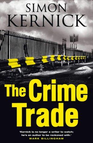 9780593051351: The Crime Trade - 1st UK Edition/1st Impression