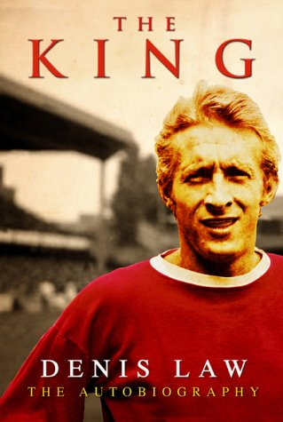 9780593051405: The King - Denis Law - The Autobiography