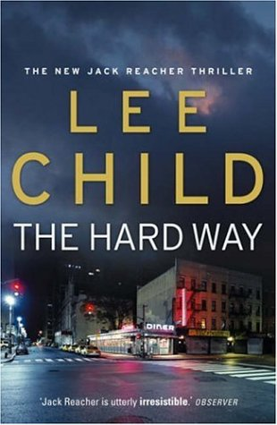 The Hard Way SIGNED COPY: Child, Lee.: