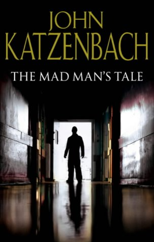 9780593052051: The Mad Man's Tale