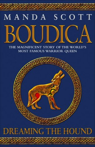 9780593052624: Boudica: Dreaming the Hound (Boudica 3)