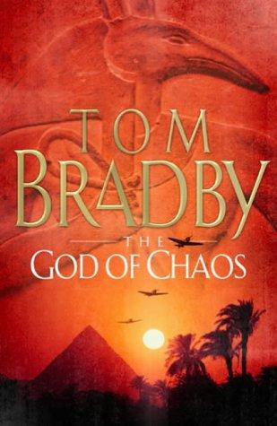 The God Of Chaos - 1st UK Edition/1st Impression: Bradby, Tom