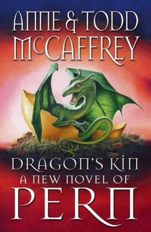 Dragon's Kin: McCaffrey, Anne & Todd