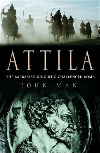 9780593052914: Attila: A Barbarian King and the Fall of Rome
