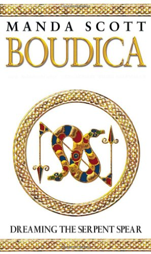 9780593053218: Boudica:Dreaming The Serpent Spear: Boudica 4