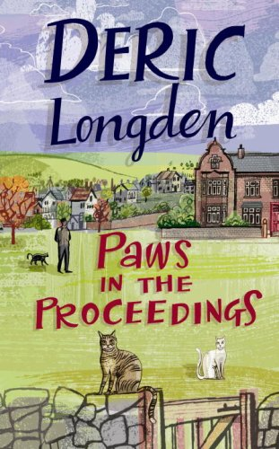 Paws in the Proceedings: Deric Longden