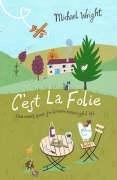 9780593054697: C'est La Folie