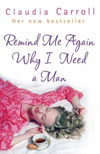 9780593055397: Remind Me Again Why I Need a Man?