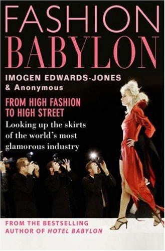 9780593056219: Fashion Babylon - From High Fashion to High Street
