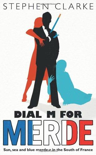 9780593056301: Dial M For Merde
