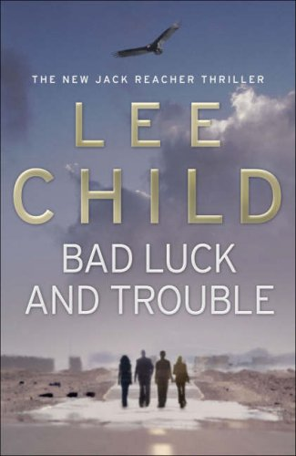 9780593057018: Bad Luck And Trouble: (Jack Reacher 11)