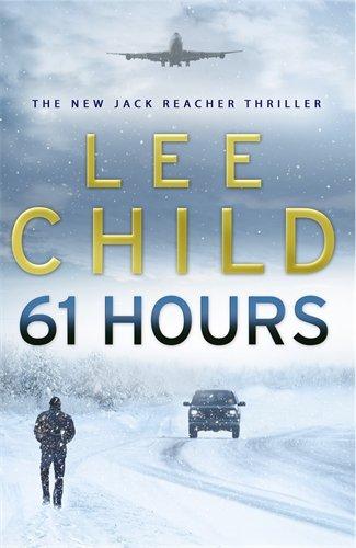 9780593057063: 61 Hours: (Jack Reacher 14)