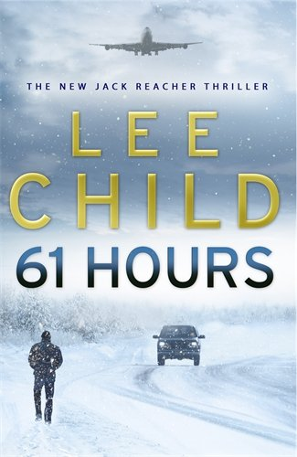 9780593057063: 61 Hours: (Jack Reacher 14)