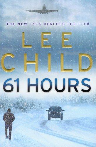 9780593057070: 61 Hours (Jack Reacher)