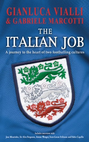 9780593057124: The Italian Job: A Journey to the Heart of Two Great Footballing Cultures