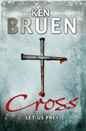 CROSS, LET US PREY: Bruen, Ken