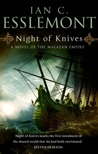NIGHT OF KNIVES: Esslemont, Ian C.