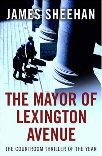 9780593057988: The Mayor of Lexington Avenue