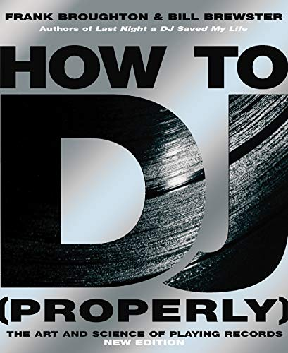 9780593058114: How To DJ (Properly): The Art And Science Of Playing Records