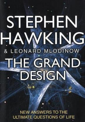 The Grand Design: New Answers to the: Stephen Hawking; Leonard