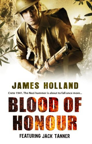 Blood of Honour: James Holland