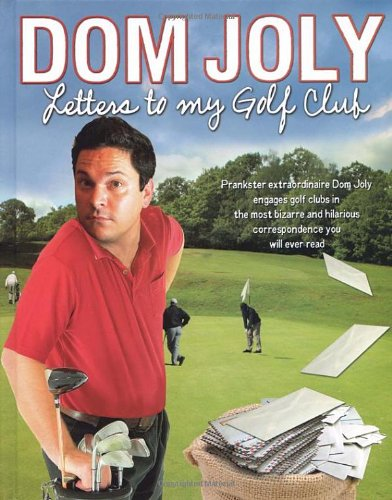 9780593058770: Letters to My Golf Club