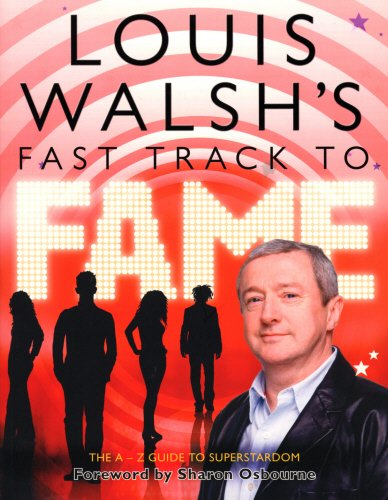 9780593059012: Louis Walsh's Fast Track to Fame
