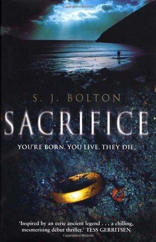 Sacrifice: Bolton, S. J.