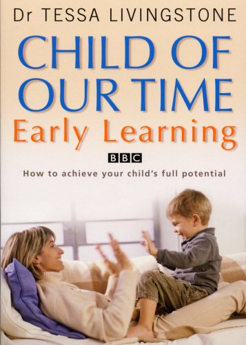 Child of Our Time: Early Learning: Dr. Tessa Livingstone