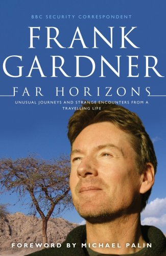9780593059685: Far Horizons: Unusual Journeys and Strange Encounters from a Travelling Life
