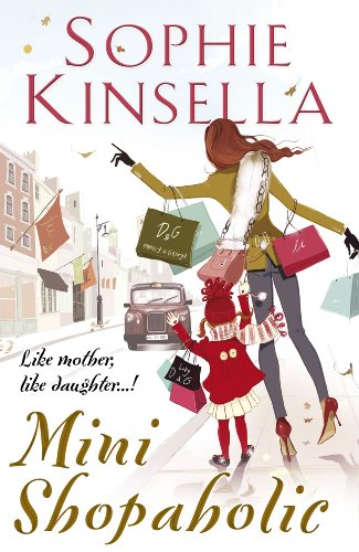 Mini Shopaholic, ***SIGNED BY AUTHOR***: Kinsella, Sophie
