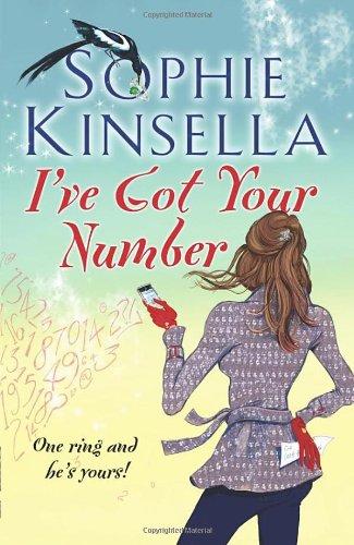 I've Got Your Number: Kinsella, Sophie