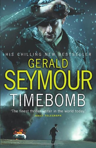 Timebomb (0593060059) by Gerald Seymour