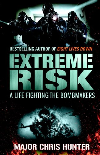 9780593060179: Extreme Risk: A Life Fighting the Bombmakers