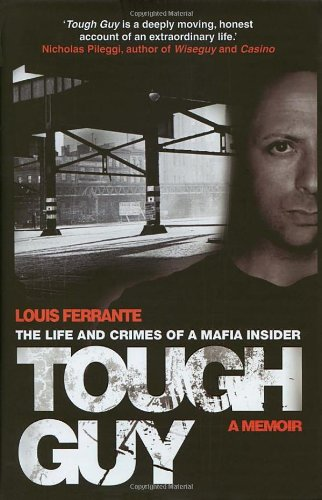 9780593060186: Tough Guy: A Memoir by Louis Ferrante