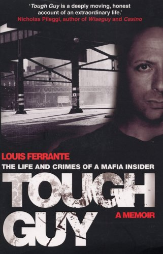 9780593060193: Tough Guy: A Memoir by Louis Ferrante