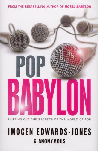 Pop Babylon: Sniffing Out The Secrets Of The World Of Pop (SCARCE HARDBACK FIRST EDITION, FIRST P...