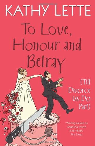 9780593060346: To Love, Honour and Betray (Till Divorce Us Do Part)