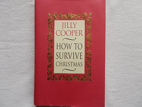 9780593060407: How to Survive Christmas