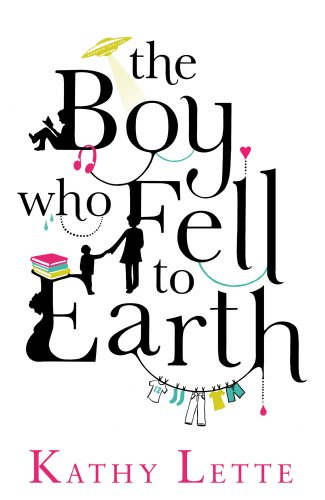 The Boy Who Fell to Earth (0593060830) by Lette, Kathy