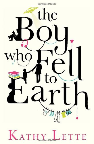 9780593060841: The Boy Who Fell to Earth