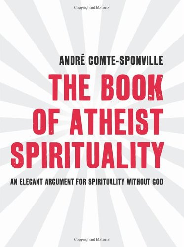 9780593061398: The Book of Atheist Spirituality