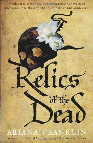 9780593062746: Relics of the Dead: Mistress of the Art of Death, Adelia Aguilar series 3