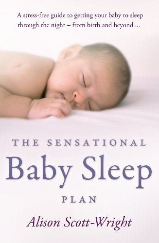 9780593062814: The Sensational Baby Sleep Plan