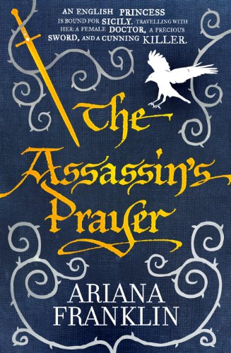 The Assassin's Prayer: Mistress of the Art of Death 4 (0593063538) by ARIANA FRANKLIN